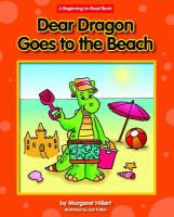 Dear Dragon Goes to the Beach