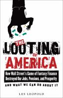 The Looting of America
