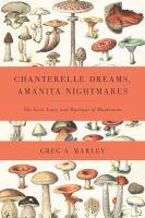 Chanterelle Dreams, Amanita Nightmares