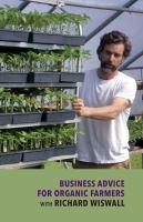 Business Advice for Organic Farmers