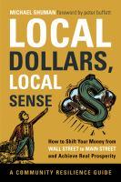 Local Dollars, Local Sense