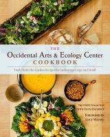 The Occidental Arts & Ecology Center Cookbook