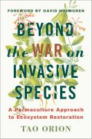 Beyond the War on Invasive Species