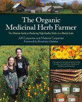 The Organic Medicinal Herb Farmer
