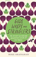 Gods, Wasps, and Stranglers