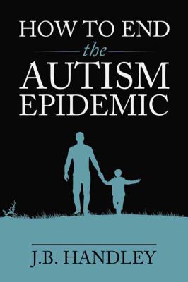 Cover image for How to End the Autism Epidemic