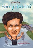 Cover image for Quién fue Harry Houdini?