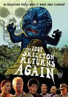 The Lost Skeleton Returns Again