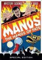 Mystery science theater 3000 presents. Manos, the hands of fate
