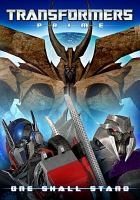 Transformers prime. One shall stand