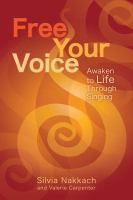 Awaken to Life Through Singing