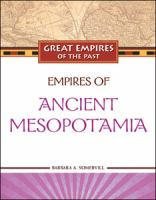 Empires of Ancient Mesopotamia