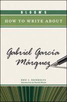 Bloom's How to Write About Gabriel García Márquez