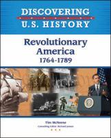 Revolutionary America, 1764-1789