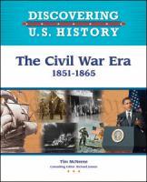 The Civil War Era, 1851-1865