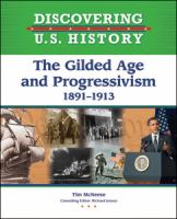 The Gilded Age and Progressivism, 1891-1913