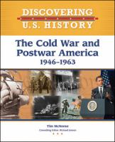The Cold War and Postwar America, 1946-1963