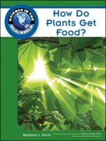 How Do Plants Get Food?