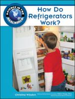 How Do Refrigerators Work?