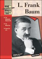 L. Frank Baum (Who Wrote That?)
