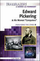 """Edward Pickering and His Women """"computers"""""""