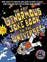 The Most Ginormous Joke Book in the Universe