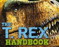 The T. Rex Handbook