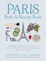 The Paris Bath & Beauty Book