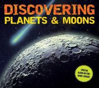 Discovering Planets & Moons