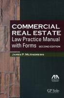Commercial Real Estate Law Practice Manual
