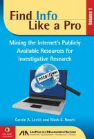 Mining the Internet's Publicly Available Resources for Investigative Research