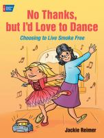 No Thanks, but I'd Love to Dance!