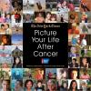 Picture your life after cancer.