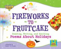 Fireworks to Fruitcake