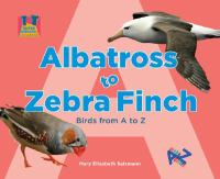 Albatross to Zebra Finch