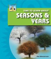 Time to Learn About Seasons & Years