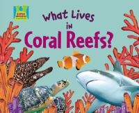 What Lives in Coral Reefs?