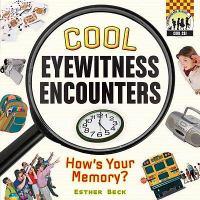 Cool Eyewitness Encounters
