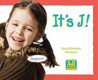 It's J!