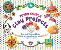 Super Simple Clay Projects