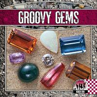 Groovy Gems