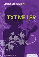 Txt Me L8r