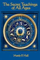 The Secret Teachings of All Ages