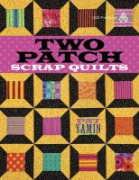 Two Patch Scrap Quilts
