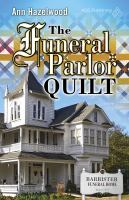 The Funeral Parlor Quilt