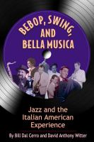 Bebop, Swing, and Bella Musica