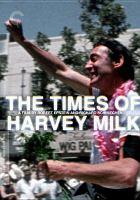 The times of Harvey Milk [DVD]