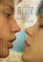 Blue is the warmest color = La vie D'Adèle - Chapitres 1 et 2