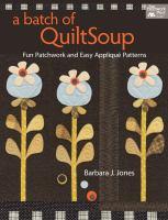 A Batch of Quiltsoup