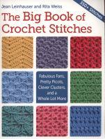Big Book of Crochet Stitches, the